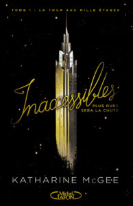 Inaccessibles Tome 1