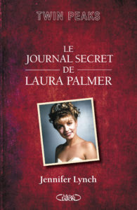 Twin Peaks - Le journal secret de Laura Palmer