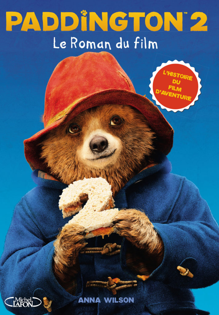 Paddington 2 : le roman du film
