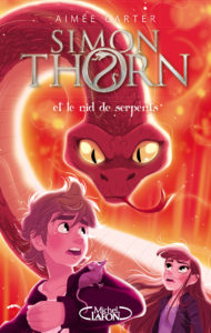 Simon Thorn et le nid de serpents Tome 2